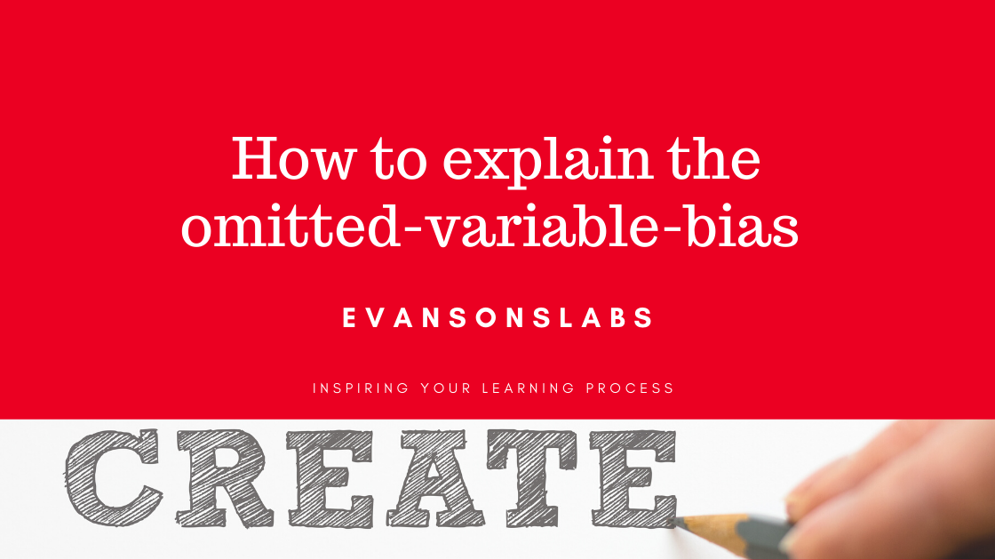How to explain the omitted-variable-bias